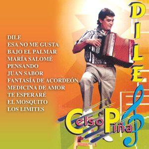 Celso Piña - Dile (Album 2020)