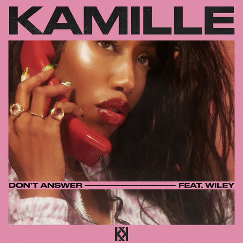 KAMILLE + Wiley – Don't Answer
