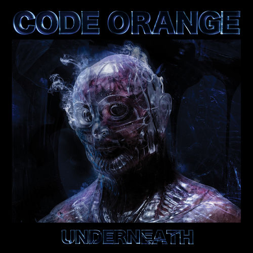 Code Orange : Underneath - Musique en streaming - À écouter sur Deezer