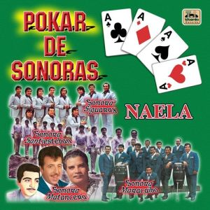 Varios Artistas - Naela (Pokar de Sonoras) (Album 2003)