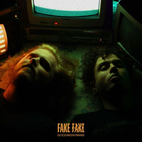 Fake Fake – Goodnightmare