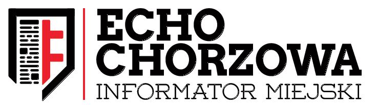 Echo Chorzowa – portal miejski, aktualności, informacje, wiadomości, prasa lokalna, niezależne media