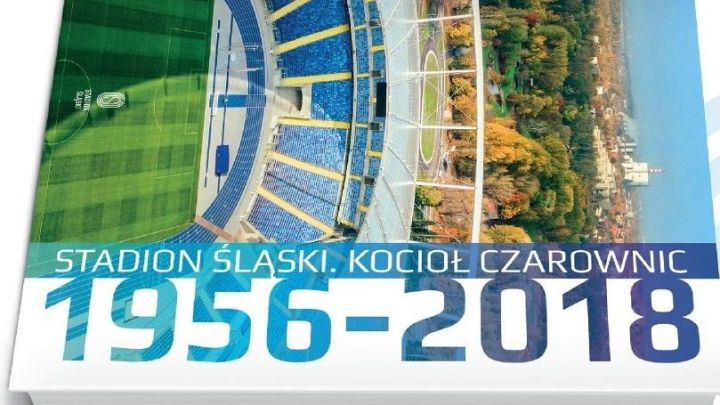 Stadion Śląski. Kocioł Czarownic – 1956–2018