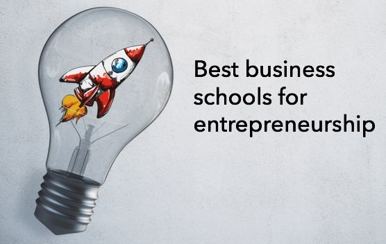 best business schools for entrepreneurship
