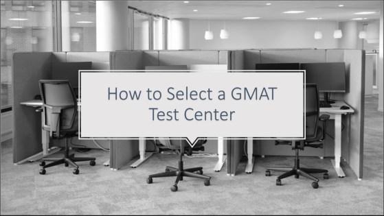 GMAT Test center location