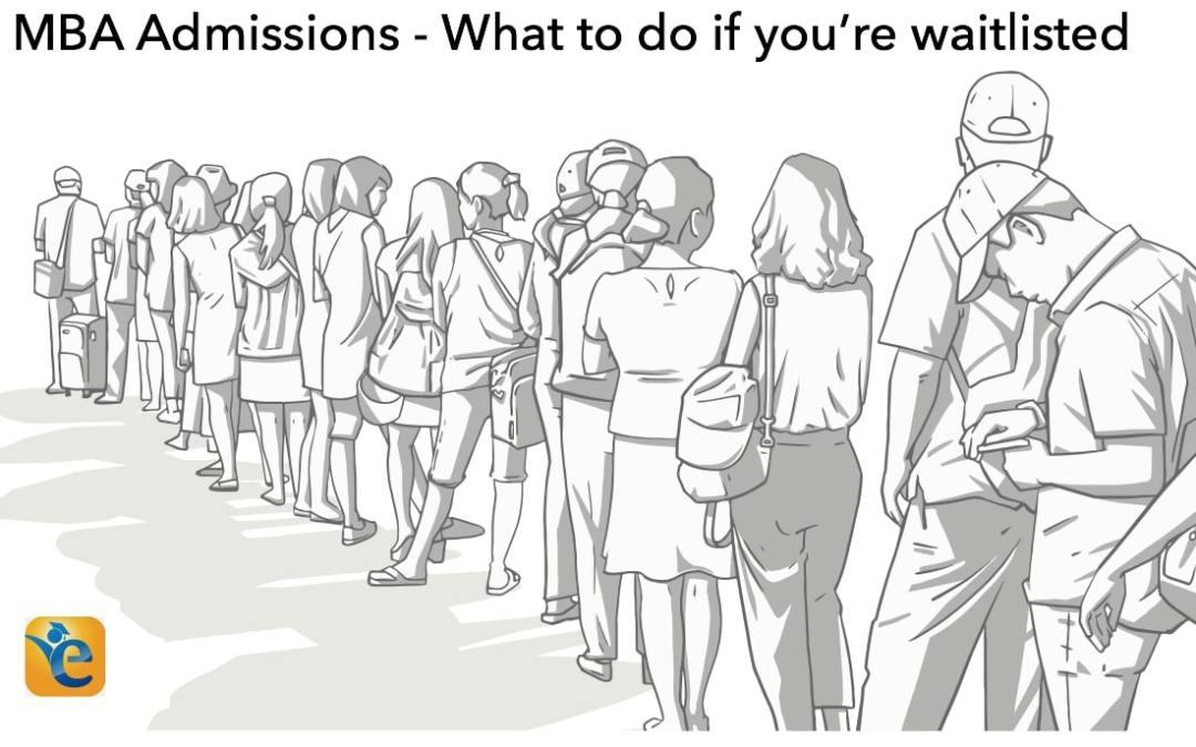 MBA Waitlist – How to get off business school waitlist