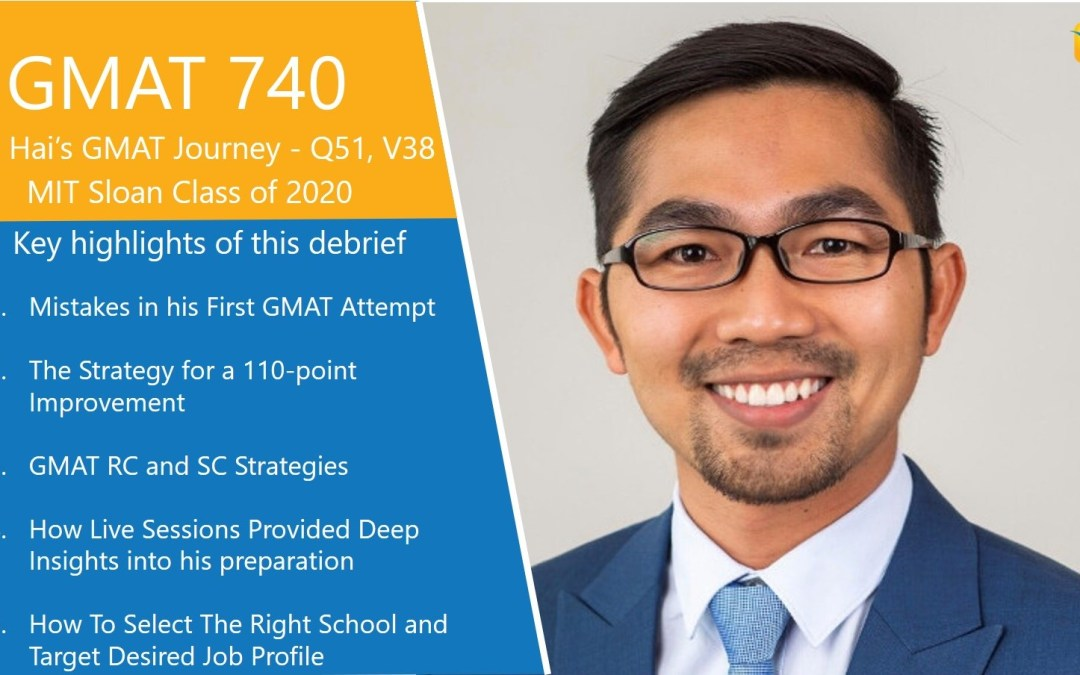 V25 to V38 Improvement in GMAT Verbal with a GMAT 740 – Lieu Hai's Journey to MIT Sloan