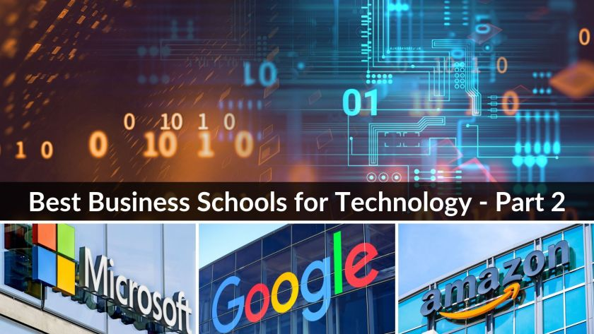 Best Business Schools for Technology - Part 2