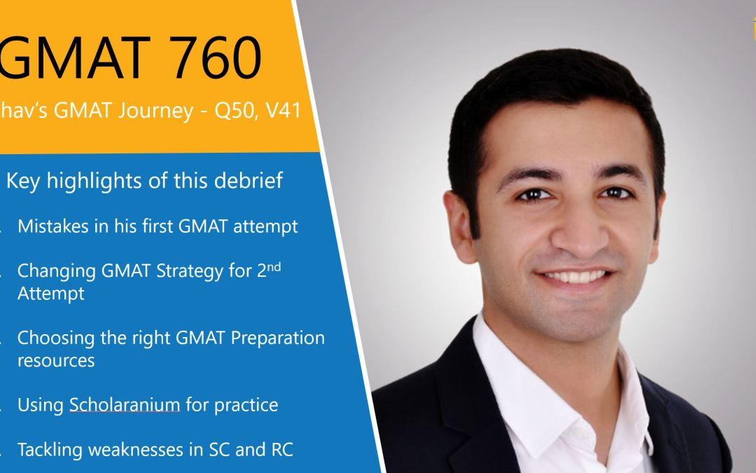 How Raghav Scored a GMAT 760 (Q50 V41) in his 3rd attempt