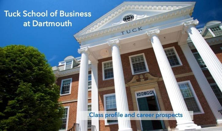 Dartmouth Tuck MBA – Class profile, employment report, notable alumni