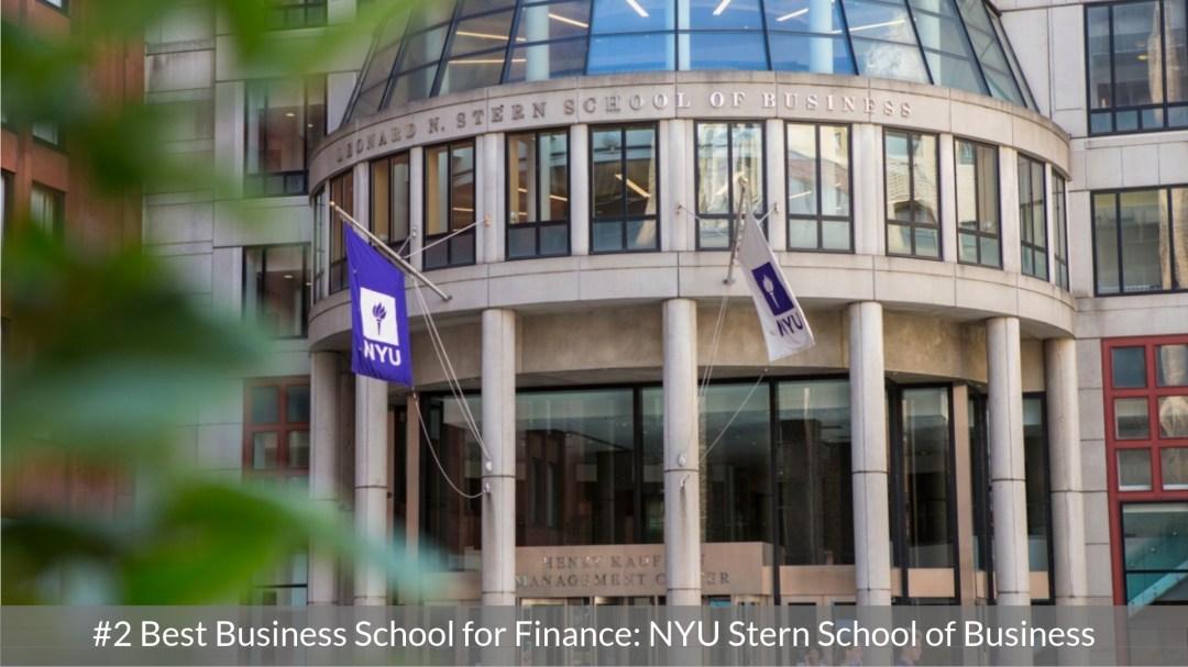 Best Business School for Finance #2 - NYU Stern School of Business - Top MBA Program for Finance