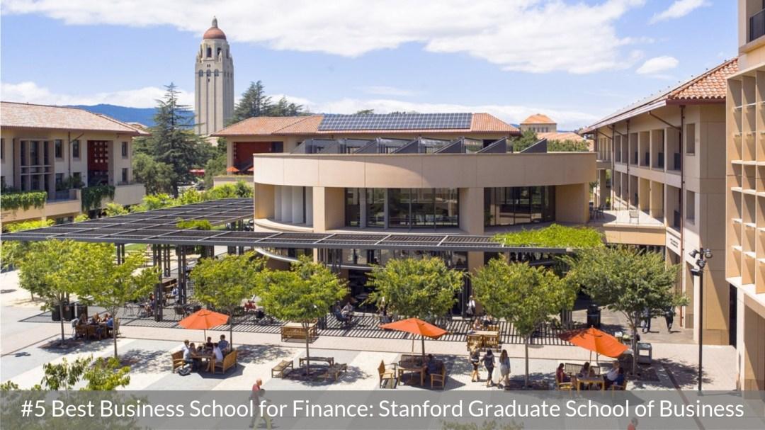 Best Business School for Finance #5 - Stanford Graduate School of Business - Top MBA Program for Finance