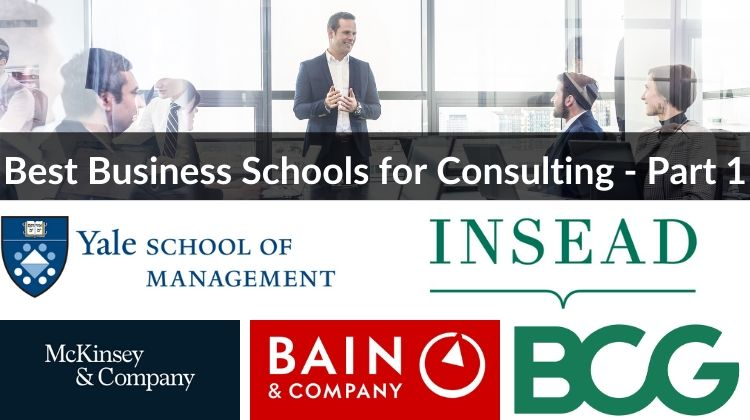 Best Business Schools for Consulting - Part 1 - Header Image