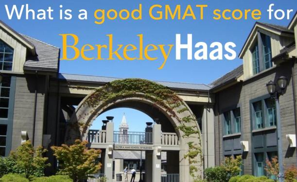 UC Berkeley Haas GMAT score