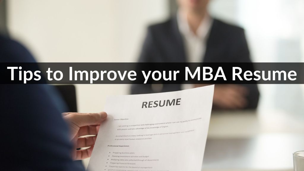 5 Tips on How to improve your MBA Resume