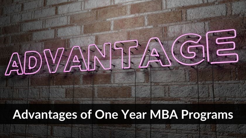 Advantages of one year MBA programs