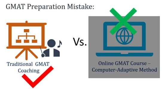GMAT prep mistake - going for traditional coaching