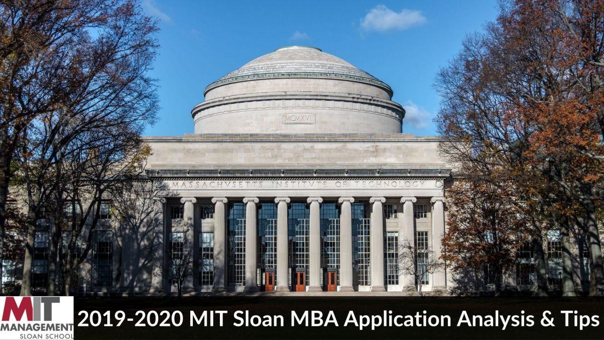 2019-2020 MIT Sloan MBA Application Analysis & Tips