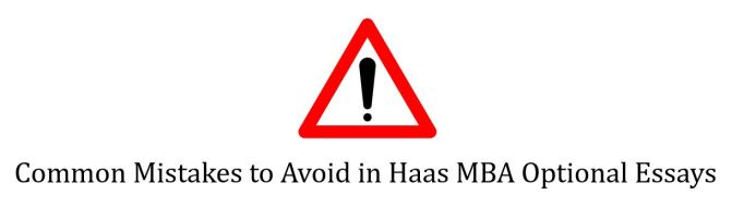 Common mistakes to avoid in Haas MBA optional essays