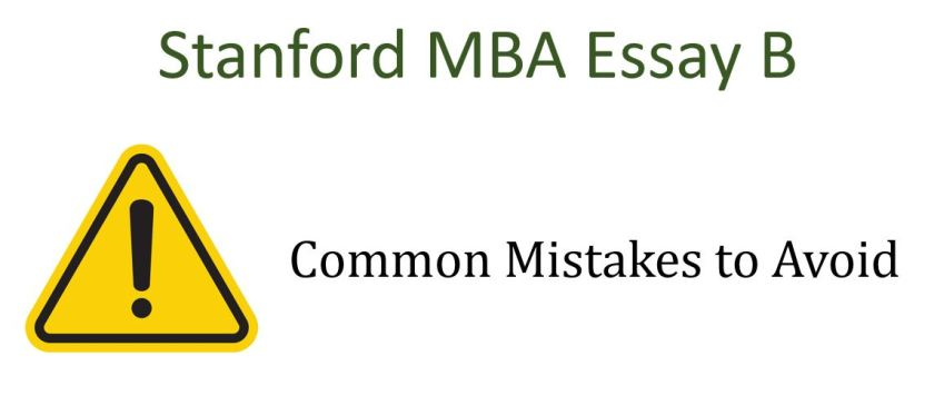 Common mistakes Stanford MBA essay B