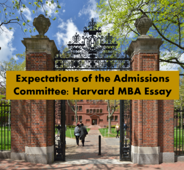 Expectations-of-the-adcoms-Harvard-MBA-Essay