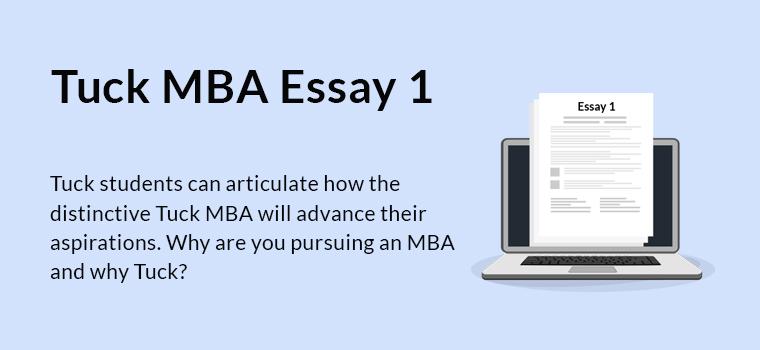 Tuck MBA Essay 1 Analysis