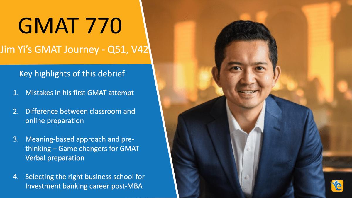 How Jim Yi achieved a 770 GMAT score
