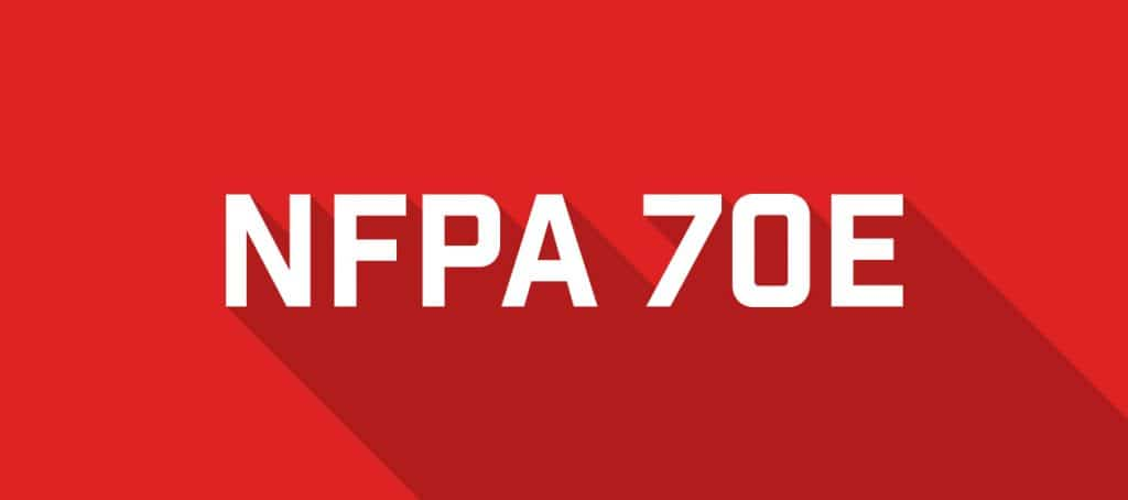 Know the Changes: NFPA 70E -2018