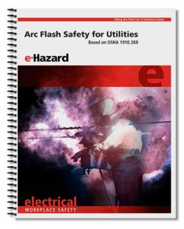 Arc Flash Safety for Utilities (OSHA 1910.269)