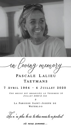In loving memory Pascale Lalieu Taeymans 1