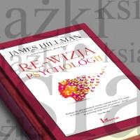 James Hillman - Re-wizja psychologii