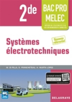 Systemes Electrotechniques 2de Bac Pro Melec Metiers De L Electricite Et De Ses Environnements Connectes Nouveau Referentiel Nouveau Referentiel 9782206101170 Espace Culturel E Leclerc