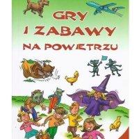 Książka Gry i zabawy na powietrzu