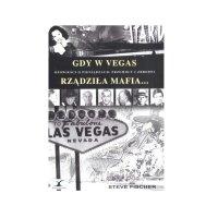 Książka Gdy w Vegas rządziła Mafia