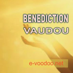 BENEDICTION VAUDOU