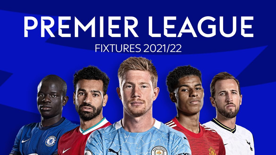 Premier League 2021/22 fixtures and schedule: Man City title defence begins  at Tottenham, Man Utd host Leeds, Liverpool visit Norwich on opening  weekend | Football News | Sky Sports