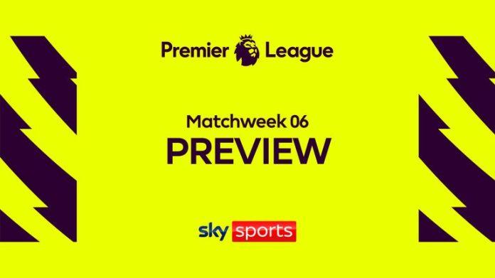 Premier League MW6 Preview