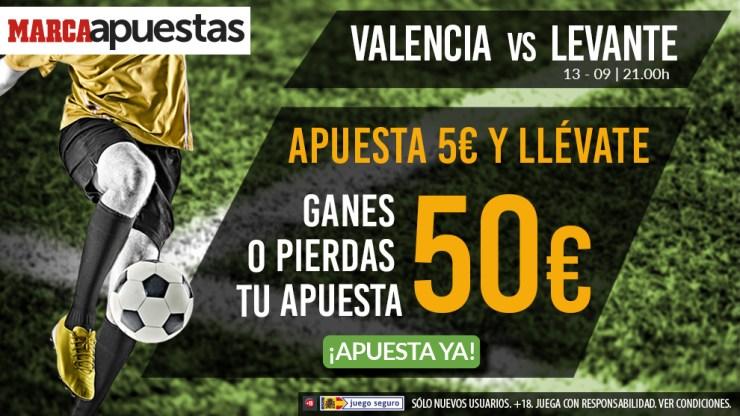 Apuestas 5 euros en el Valencia - Levante... ¡¡y llévate 50 euros ganes o pierdas!!