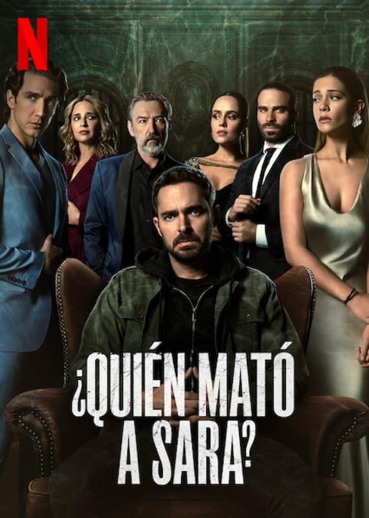 Quién mató a Sara?': La nueva serie de Netflix que tiene a todos  intrigados, te decimos de qué trata este estreno mexicano | Marca