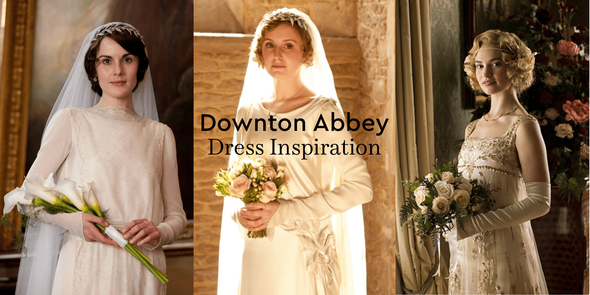 Wedding Gown Inspiration From The Ladies Of Downton Abbey Anomalie Unboxed Wedding Blog