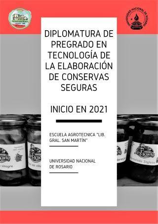 """DIPLOMATURA DE PREGRADO EN """"TECNOLOGÍA DE LA ELABORACIÓN DE CONSERVAS SEGURAS"""""""