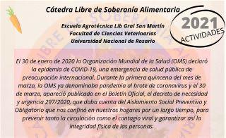 CÁTEDRA LIBRE DE SOBERANÍA ALIMENTARIA - ESCUELA AGROTÉCNICA Y FACULTAD DE CS. VETERINARIAS - UNR - CaLiSA. ACTIVIDADES 2021.