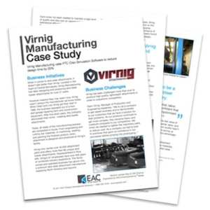 Virnig Manufacturing Creo Simulate Case Study   EAC Product Development Solutions