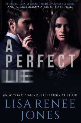 Review: A Perfect Lie by Lisa Renee Jones | Diary of an