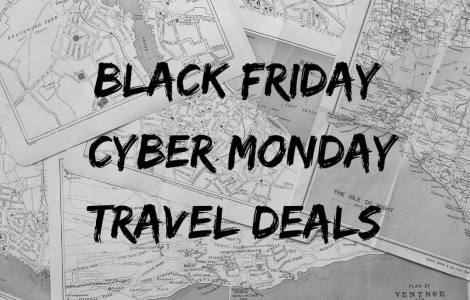 Black Friday and Cyber Monday Travel Deals | Eager Journeys