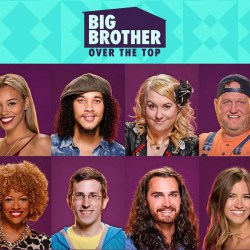 """""""Big Brother: Over the Top"""" promotional poster with cast."""