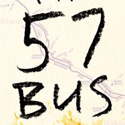 "Review: ""The 57 Bus"" Thrills readers with the story of a life-changing encounter between two teens"