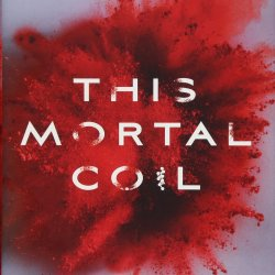 """Review: """"This Mortal Coil,"""" a complex take on the sci-fi genre"""