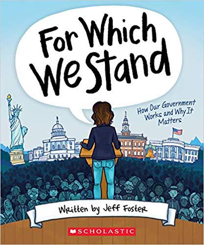 """For Which We Stand"" by Jeff Foster, AP Government teacher, is to be released on Sept. 1. Photo courtesy by Scholastic"
