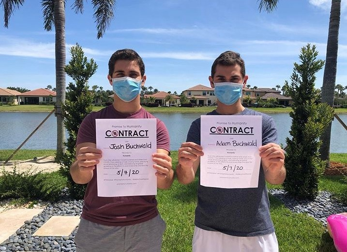 Brothers Josh and Adam Buchwald have created Promise to Humanity to encourage others to continue social distancing during the COVID-19 pandemic.